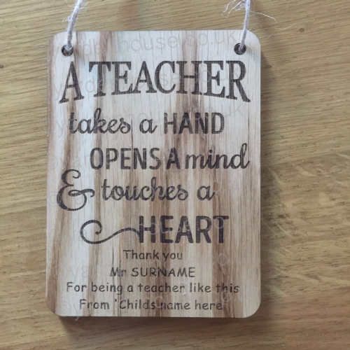 Personalised Teacher Plaque 'A Teacher takes a hand...', 11cm x 15cm (4mm Oak Veneer)